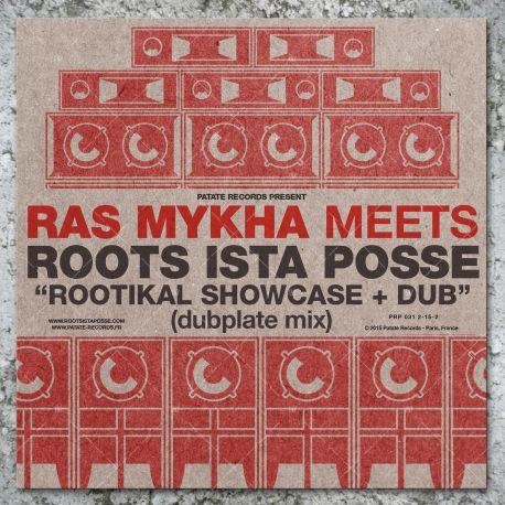 Ras Mykha Meets Roots Ista Posse - Rootikal Showcase (LP)