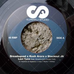 Dreadsquad & Blackout JA - Last Tune