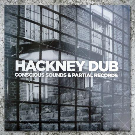 Hackney Dub - Conscious Sounds & Partial Records