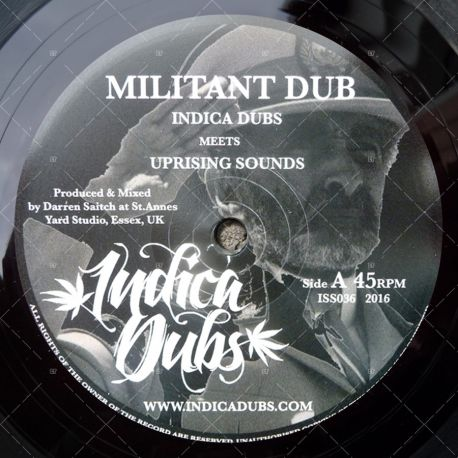 Indica Dubs meets Uprising Sounds - Militant Dub