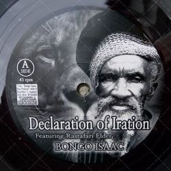 Bongo Isaac - Declaration Of Iration