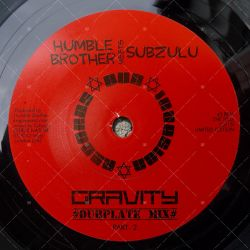 "DIR7006 Dub Invasion - Humble Brother meets Subzulu - Gravity (7"")"