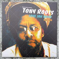 Tony Roots - Love Jah More