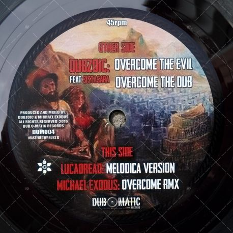 Dubzoic feat. Sista Sara - Overcome The Evil