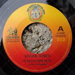 Vivian Jones - What You Fighting For
