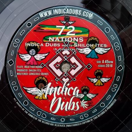Indica Dubs meets Shiloh Ites - 72 Nations