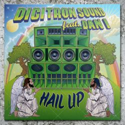 Digitron Sound feat. Dan I - Hail Up
