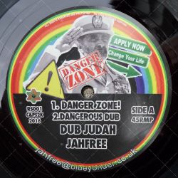 Dub Judah & Jah Free - Danger Zone
