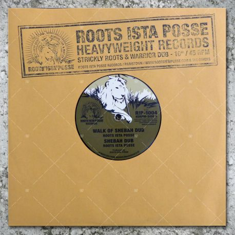 Roots Ista Posse - Walk Of Shebah Dub