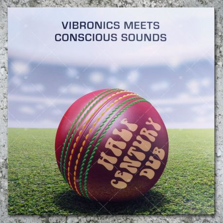 Vibronics meets Conscious Sounds - Half Century Dub