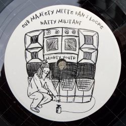 Sub Majesty meets Dan I Locks - Natty Militant
