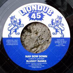 Sluggy Ranks - Nah Bow Down
