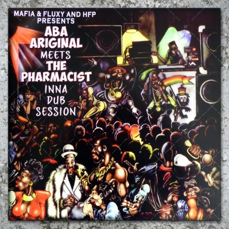 Aba Ariginal meets The Pharmacist - Inna Dub Session