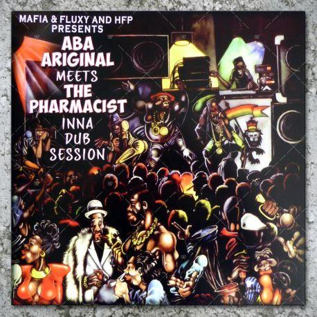 Aba Ariginal meets The Pharmacist - Inna Dub Session