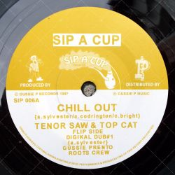 Tenor Saw & Top Cat - Chill Out