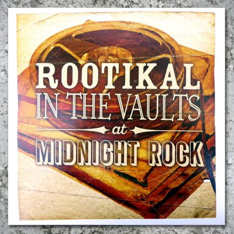 Rootikal In The Vaults At Midnight Rock