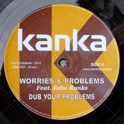 Kanka feat. Echo Ranks - Worries & Problems