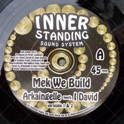 Arkaingelle meets I David - Mek We Build