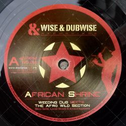 Weeding Dub meets The Afro Wild Section - Africa Shrine