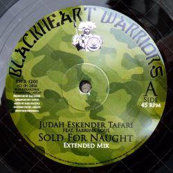 Judah Eskender Tafari - Sold For Naught