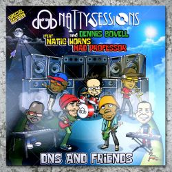 Dennis Bovell feat. Matic Horns and Mad Professor - Dub Natty Sessions