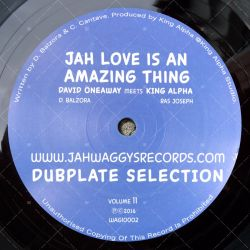 David Oneaway meets. King Alpha - Jah Love Is An Amazing Thing