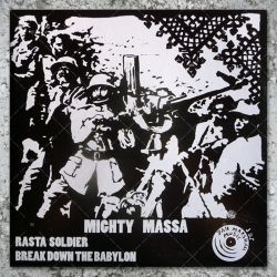 Mighty Massa - Rasta Soldier