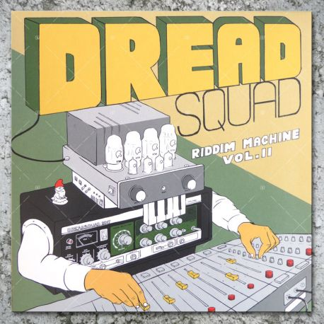 Dreadsquad - The Riddim Machine Vol. II