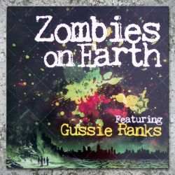 Gussie Ranks - Zombies On Earth