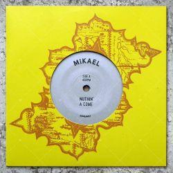 Mikael - Nuthin' A Come