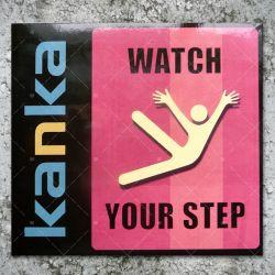 Kanka - Watch Your Step