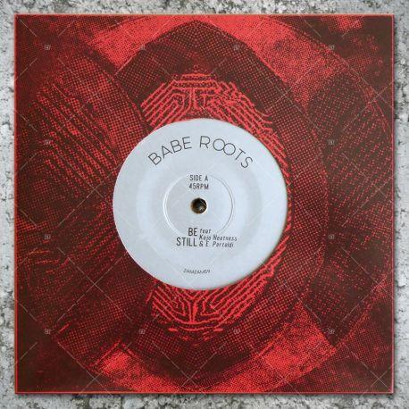 Babe Roots feat. Kojo Neatness & E. Pertoldi - Be Still