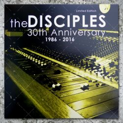 The Disciples - 30th Anniversary 1986 - 2016