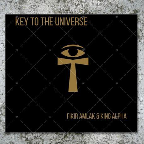 Fikir Amlak & King Alpha - Key To The Universe