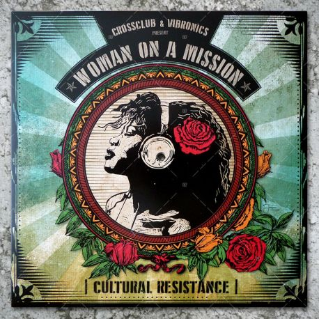 Crossclub & Vibronics present: Woman On A Mission