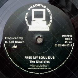 The Disciples - Free My Soul Dub